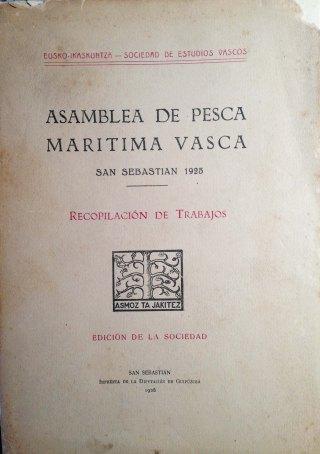 Eusko Ikaskuntzak Asamblea de Pesca Marítima Vasca-n aurkeztutako lanekin prestatu zuen argitalpena.